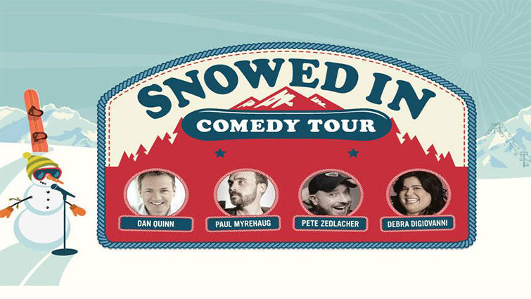 Snowed in Comedy Tour 2019